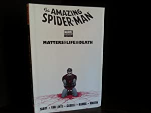 Spider-Man: Matters of Life and Death (The Amazing Spider-Man) - FIRST EDITION -