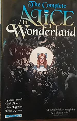 The Complete Alice In Wonderland - FIRST EDITION - GRAPHIC NOVEL