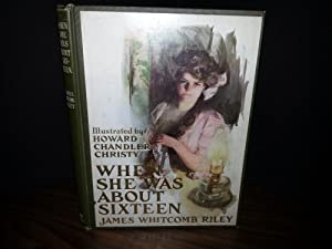 When She Was About Sixteen (FIRST EDITION)