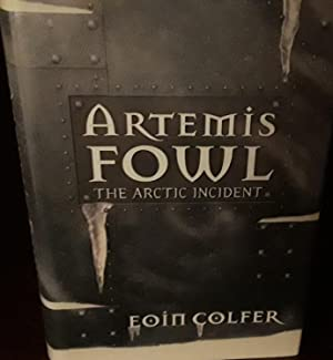 Artemis Fowl: The Arctic Incident * SIGNED * - FIRST EDITION -