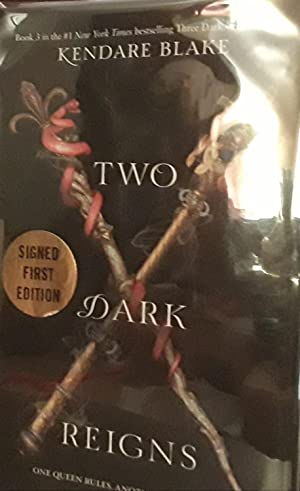 Two Dark Reigns * SIGNED * - FIRST EDITION -