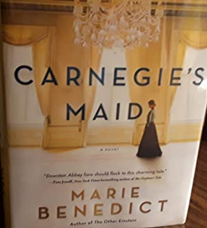 Carnegie's Maid * SIGNED * (An Advance Review Copy)