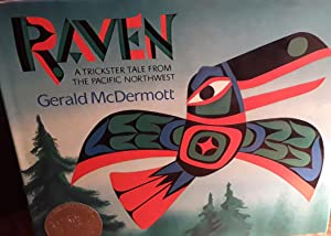 RAVEN: A Trickster Tale from the Pacific Northwest - * S I G N E D *