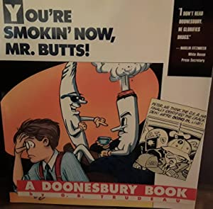 You're Smokin' Now, Mr. Butts! ** SIGNED ** // FIRST EDITION //