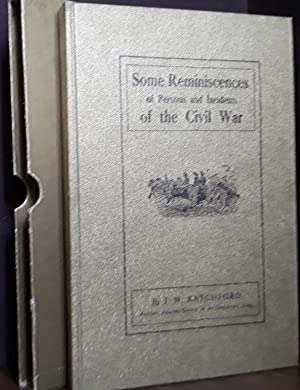 Some Reminiscences of Persons and Incidents of: Ratchford, J. W.