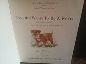 Noodles Wants To Be A Rover - Some Further Adventures of The Little Dog That Would Not Wag His Tail...