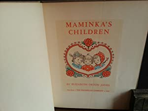 Maminka's Children (FIRST EDITION): Jones, Elizabeth Orton