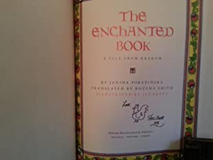 The Enchanted Book: A Tale From Krakow * SIGNED * (FIRST EDITION): Porazinska, Janina and ** ...