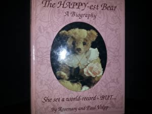 The Happy-est Bear - A Biography * SIGNED * By BOTH: Volpp, Rosemary and Paul