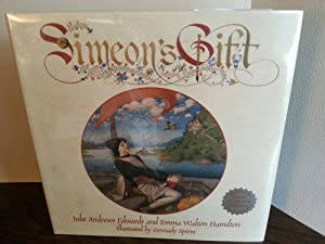 Simeon's Gift ** S I G N E D ** by BOTH - FIRST EDITION -