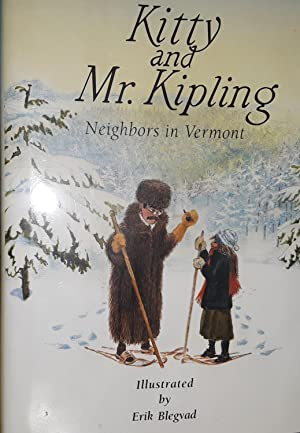 Kitty and Mr. Kipling ** S I G N E D By BOTH **: Blegvad, Lenore and Illustrated by Erik Blegvad