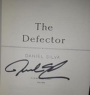 The Defector * S I G N E D * - FIRST EDITION -: Silva, Daniel