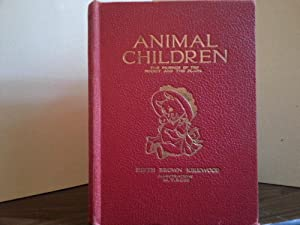 Animal Children (The Friends of the Forest and The Plain): Kirkwood, Edith Brown