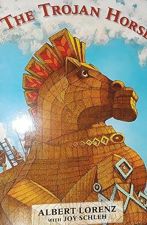 The Trojan Horse ** S I G N E D ** (FIRST EDITION): Lorenz, Albert - with Joy Schleh