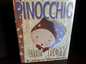 Pinocchio The Boy * SIGNED * - FIRST EDITION -
