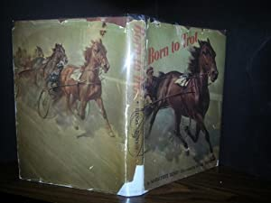 Born to Trot * SIGNED * - FIRST EDITION - + PLUS .
