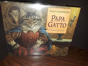 Papa Gatto: An Italian Fairy Tale - FIRST EDITION -: Sanderson, Ruth