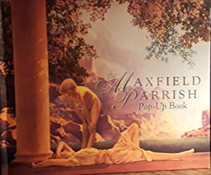 The Maxfield Parrish Pop-Up Book