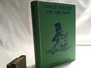 Uncle Wiggily On The Farm: Garis, Howard R.