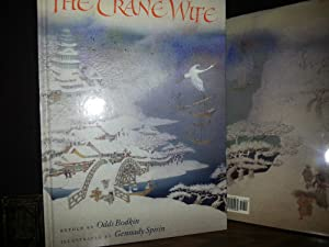 The Crane Wife (FIRST EDITION): Bodkin, Odds (Redtold by) and ILLUSTRATED by Gennady SPIRIN