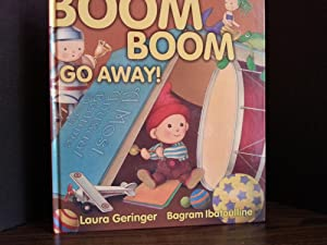 Boom Boom Go Away ! * SIGNED * - FIRST EDITION -