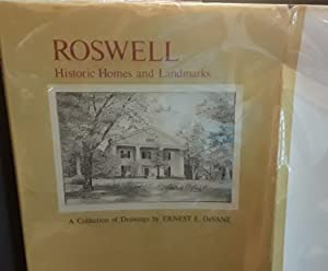 Roswell: Historic Homes and Landmarks * SIGNED * by BOTH (FIRST EDITION: Martin, Clarence with ...