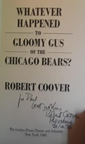 Whatever Happened to Gloomy Gus of The Chicago Bears? ** S I G N E D **: Coover, Robert