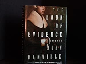 The Book of Evidence ** S I G N E D **: Banville, John
