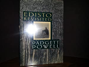 Edisto Revisited ** S I G N E D ** -FIRST EDITION -: Powell, Padgett