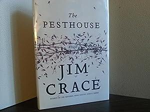 The Pesthouse ** S I G N E D **: Crace, Jim
