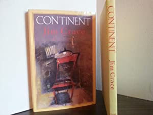Continent ** S I G N E D ** (FIRST EDITION): Crace, Jim
