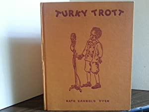 Turky Trott and The Black Santa - FIRST EDITION -: Dyer, Kate Gambold