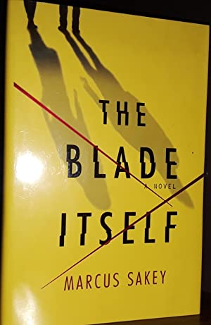 The Blade Itself * SIGNED * -: Sakey, Marcus