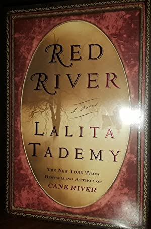 Red River * SIGNED * - FIRST EDITION -: Tademy, Lalita