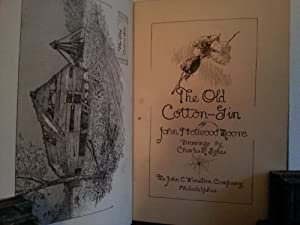 The Old Cotton Gin - FIRST EDITION -: Moore, John Trotwood