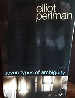 Seven Types of Ambiguity ** S I G N E D ** - FIRST EDITION -: Perlman, Elliot
