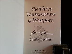 The Three Weissmanns of Westport * SIGNED *: Schine, Cathleen