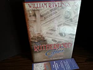 The Rutherford Cipher * SIGNED * - FIRST EDITION -: Rawlings, William