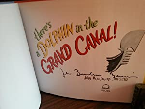 There's A Dolphin In The Grand Canal ! *SIGNED *: Marciano, John Bemelmans