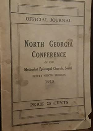 North Georgia Conference of the Methodist Episcopal Church, South - Forty-Ninth Session 1915 - Year...