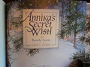 Annika's Secret Wish (FIRST EDITION): Lewis, Beverly