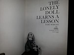 The Lonely Doll Learns A Lesson: Wright, Dare