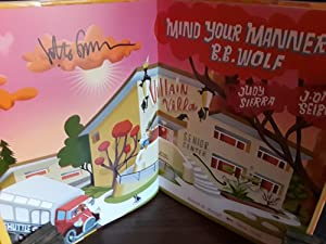 Mind Your Manners, B.B. Wolf ** S I G N E D ** w/POSTER: Sierra, Judy and Illustrated by: J. Otto ...