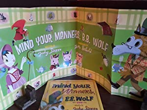 Mind Your Manners, B.B. Wolf ** S I G N E D ** w/POSTER: Sierra, Judy and Illustrated by: J. ...