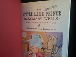 The Little Lame Prince * S I G N E D * - FIRST EDITION -: Wells, Rosemary