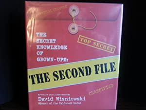 The Secret Knowledge of Grown-Ups: The Second File ** S I G N E D **