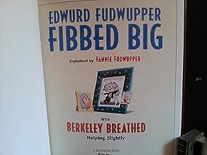Edwurd Fudwupper Fibbed Big: Breathed Berkeley