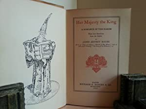 Her Majesty The King: A Romance of the Harem ('Done into American from the Arabic'): ...