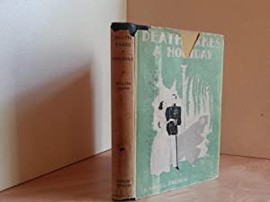 Death Takes A Holiday - a Play in Three Acts (FIRST EDITION)