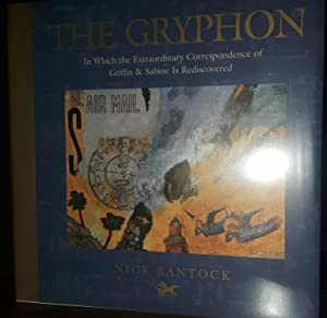The Gryphon: In Which The Extraordinary Correspondence of Griffin & Sabine is Rediscovered ** S...